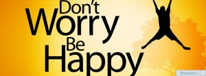 1327508881_dont-worry-be-happy